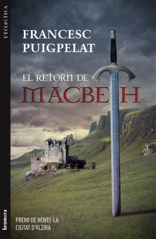 Han passat 40 anys des de la mort del rei Macbeth