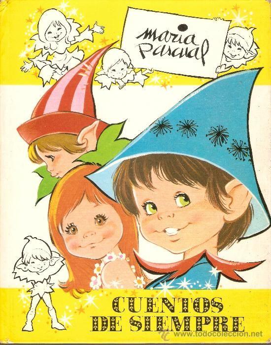 CUENTOS DE SIEMPRE - Nº 5 - MARIA PASCUAL . 1981 (Tebeos y Comics - Toray - Otros)