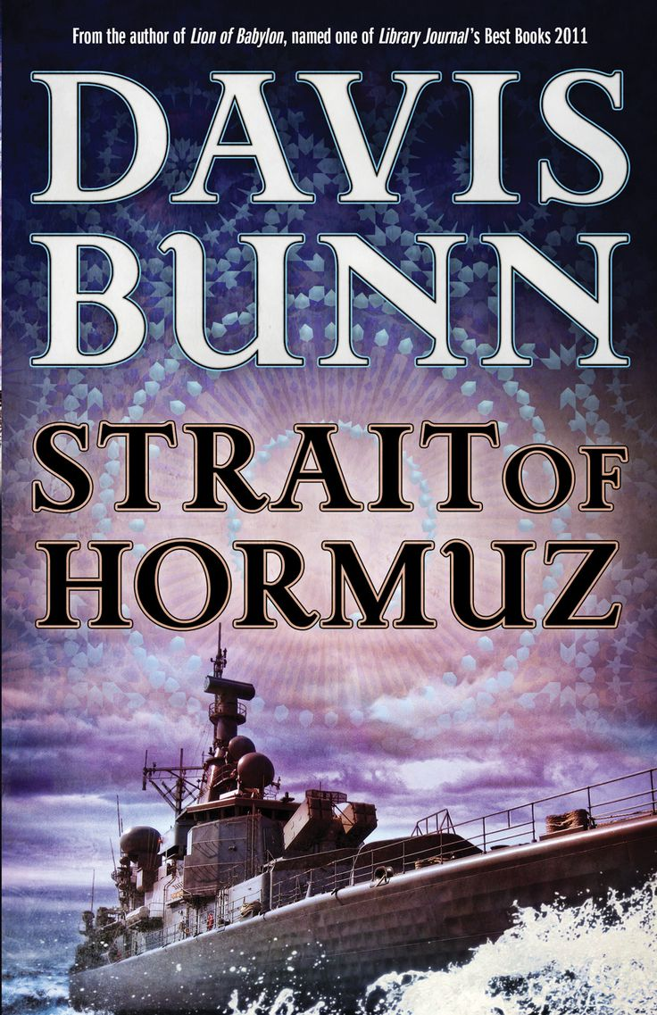 """""""Strait of Hormuz"""" is the series finale of the award-winning Marc Royce adventure series. Book 1 is """"Lion of Babylon"""" and Book 2 is """"Rare Earth."""""""