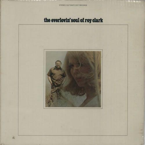 Roy Clark The Everlovin' Soul Of Roy Clark 1969 USA vinyl LP DLP25972: ROY CLARK The Everlovin Soul Of Roy Clark (1969 US 12-track LP front…