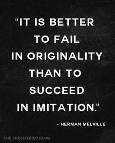 Be Original on Pinterest | Job Promotion Quotes, Copy Cat Quotes ...