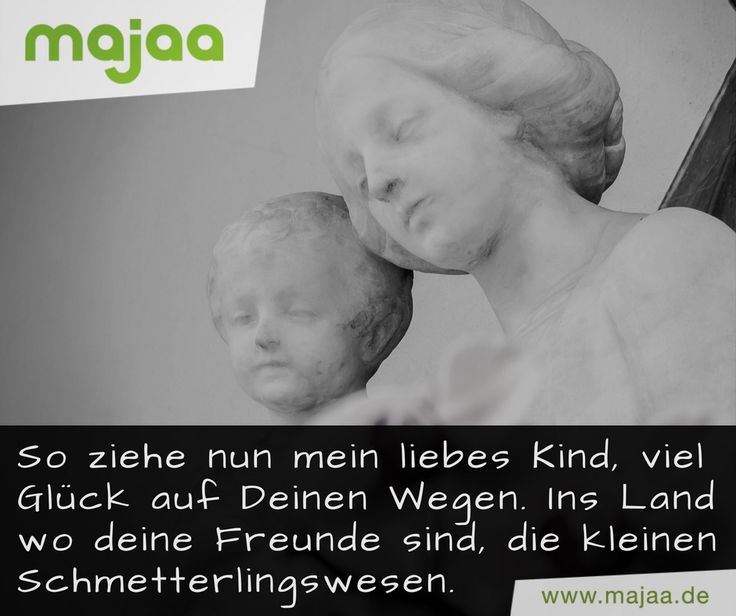 """Wunderschöner Trauerspruch von #majaa - """"Liebes Kind"""""""