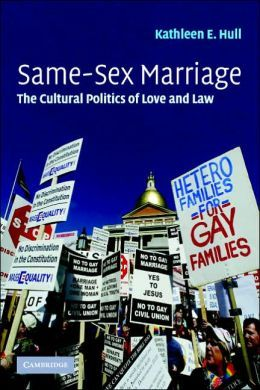 Hull, Kathleen. Same-sex marriage: The cultural politics of love and law. Cambridge University Press, 2006.