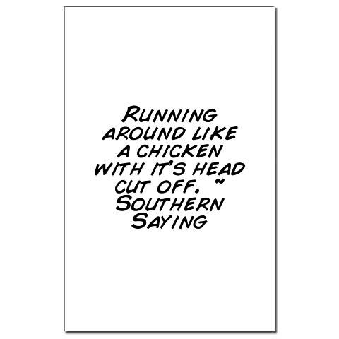 .Head Cut, Southern Charms, Southern Things, Southern Cooking Recipe, Southern Charm Sayings, Southern Born, Southern Sayings, Headless Chicken, Southern Quotes And Sayings