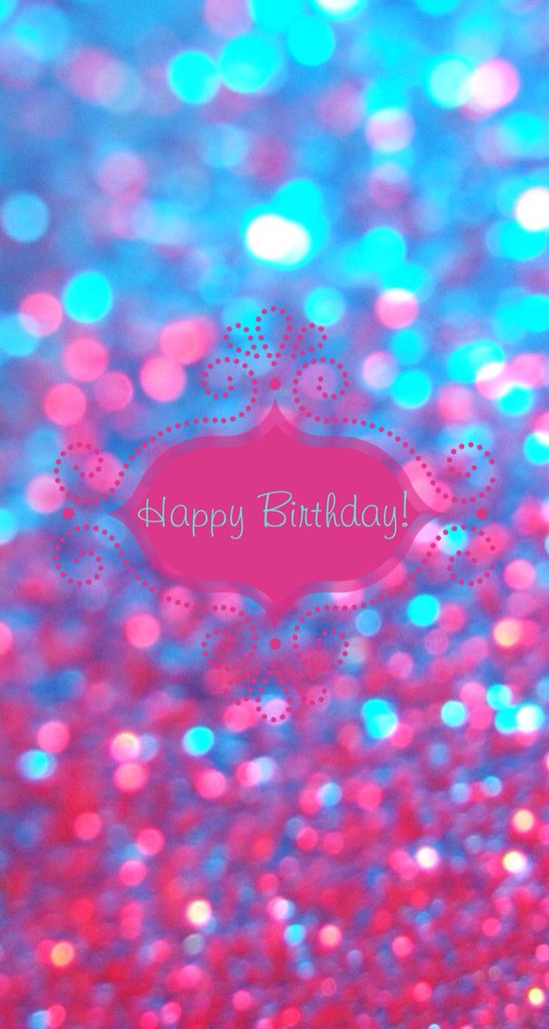 Birthday Iphone Wallpaper Wallpaper Pinterest Recipes Drinks And Messages