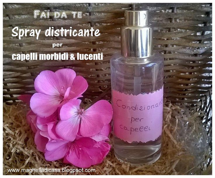 Maghella di casa : Spray condizionante fai da te per capelli morbidi e lucenti: ricetta facile e veloce