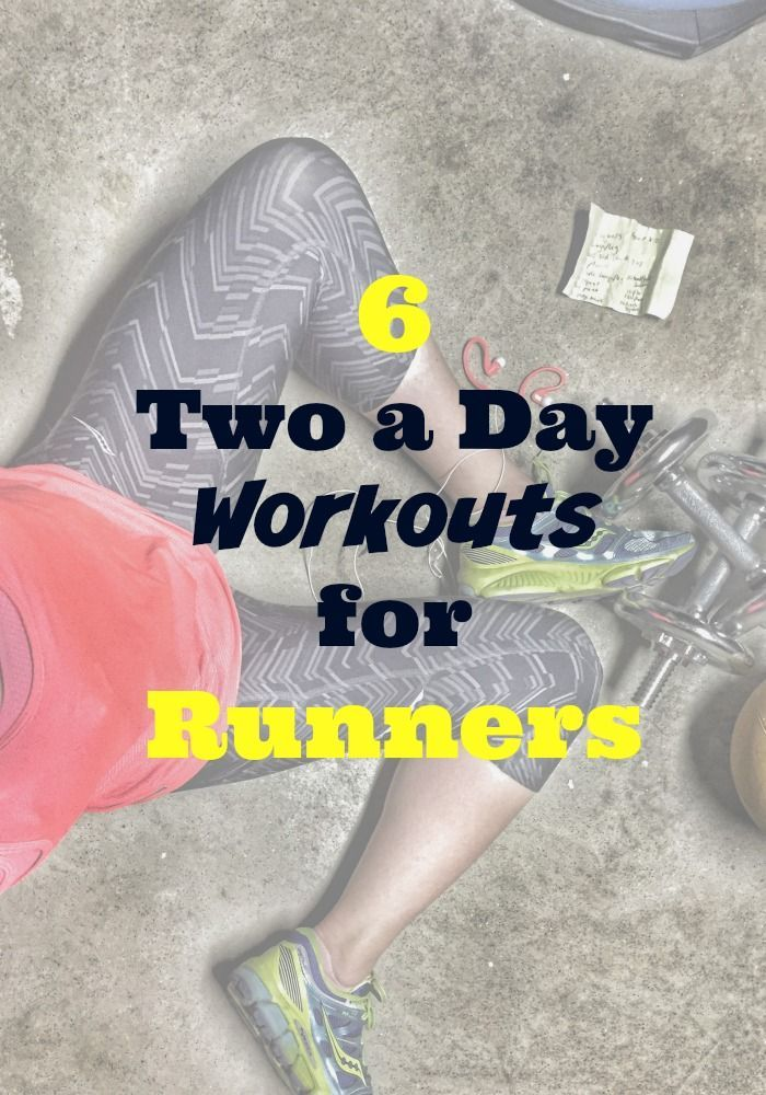 Two-A-Day Workouts for Runners