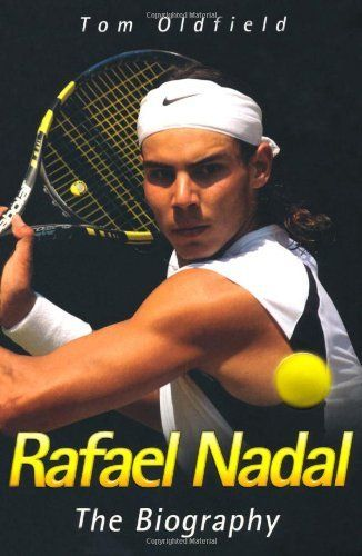 Rafael Nadal: The Biography by Tom Oldfield. $8.37. Author: Tom Oldfield. Publisher: John Blake (July 1, 2010). Publication: July 1, 2010. Save 35% Off!