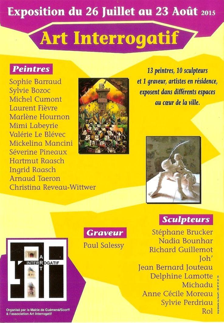 Exposition ART INTERROGATIF - PEINTRES ET SCULPTEURS - 25 juillet au 23 août 2015 - Guéméné sur Scorff (Morbihan) - Entrée libre du mardi au dimanche de 10h à 19h et le jeudi jusqu'à 21h