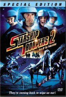 Starship Troopers 2: The Hero of the Federation (2004), Starstroop Pictures Inc. and Tippett Studio with Billy Brown, Richard Burgi, and Kelly Carlson.