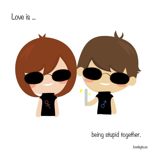 #Love is not being afraid to do stupid things together. LoveByte is an app