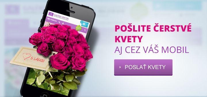 Pošlite čerstvé kvety aj cez váš mobil.