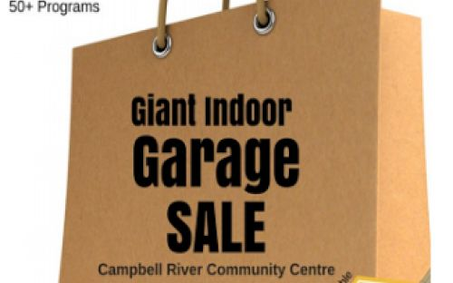 Giant Indoor Garage Sale   9AM to 1PM Saturday, February 2016   Campbell River Community Centre
