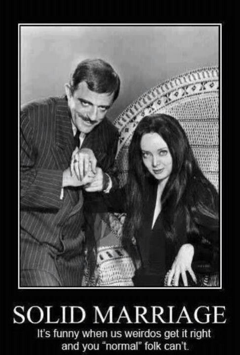 There really should be a lot more marriages like Morticia & Gomez