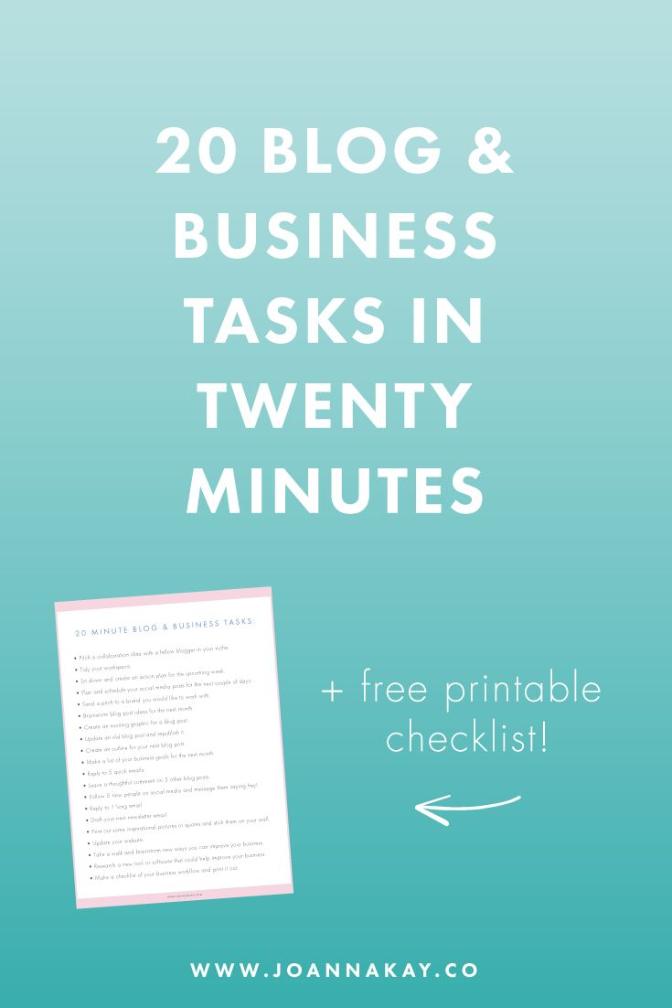 20 blog and business tasks you can do in twenty minutes.