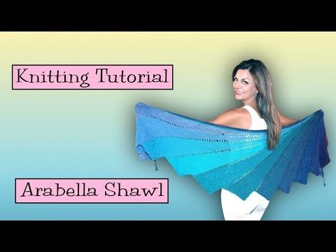 ▶ Knitting Tutorial - SKEINO Arabella Shawl - lots of useful tips for knitting short rows and more