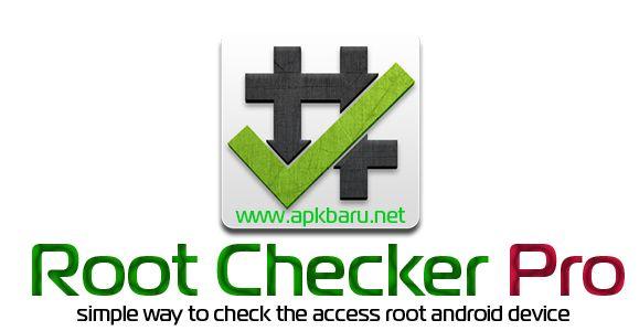 APK BARU: Root Checker Pro v1.5.2 Apk