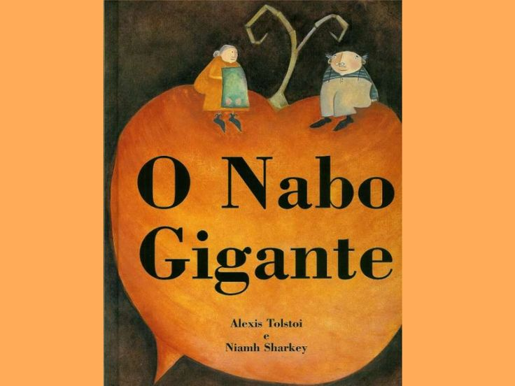 Historia O Nabo Gigante by crebi via slideshare