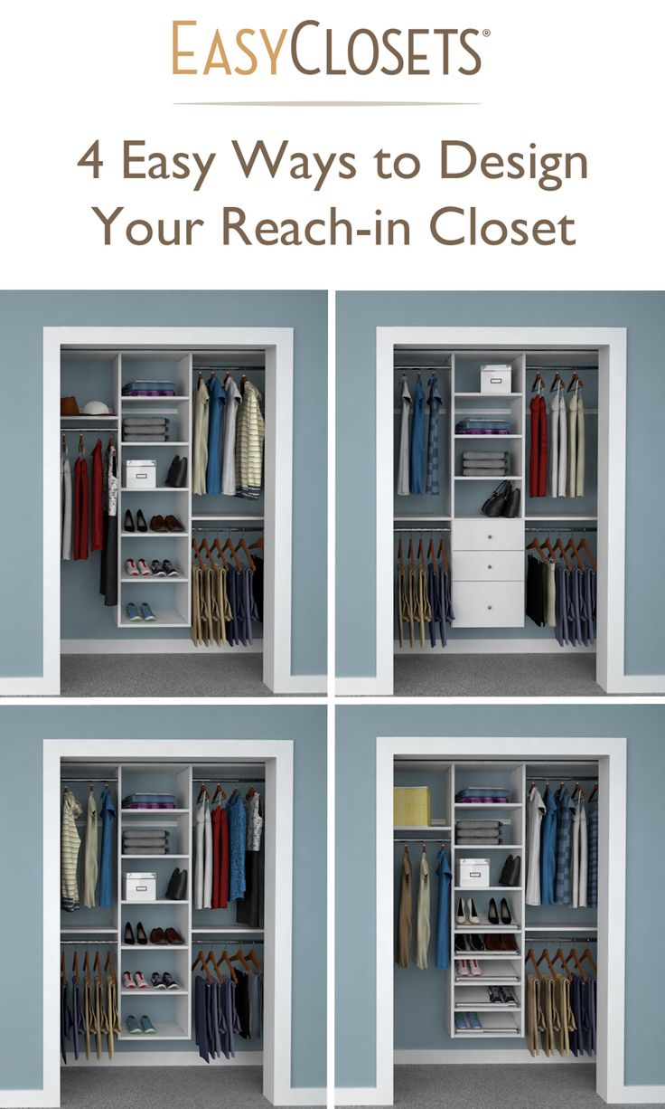 4 Ways to Design Your Reach in Closet   Closet Organizers   Pinterest    Organizations  Closet organization and Bedrooms. 4 Ways to Design Your Reach in Closet   Closet Organizers