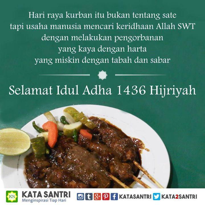 Assalamualaikum  Kata Santri mengucapkan selamat Idul Adha 1436 Hijriyah - http://ift.tt/1SfEswZ