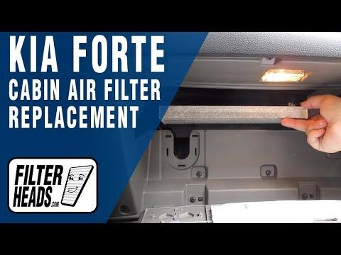 How To Replace Cabin Air Filter 2015 Kia Forte Cabin Air Filter Kia Forte Kia