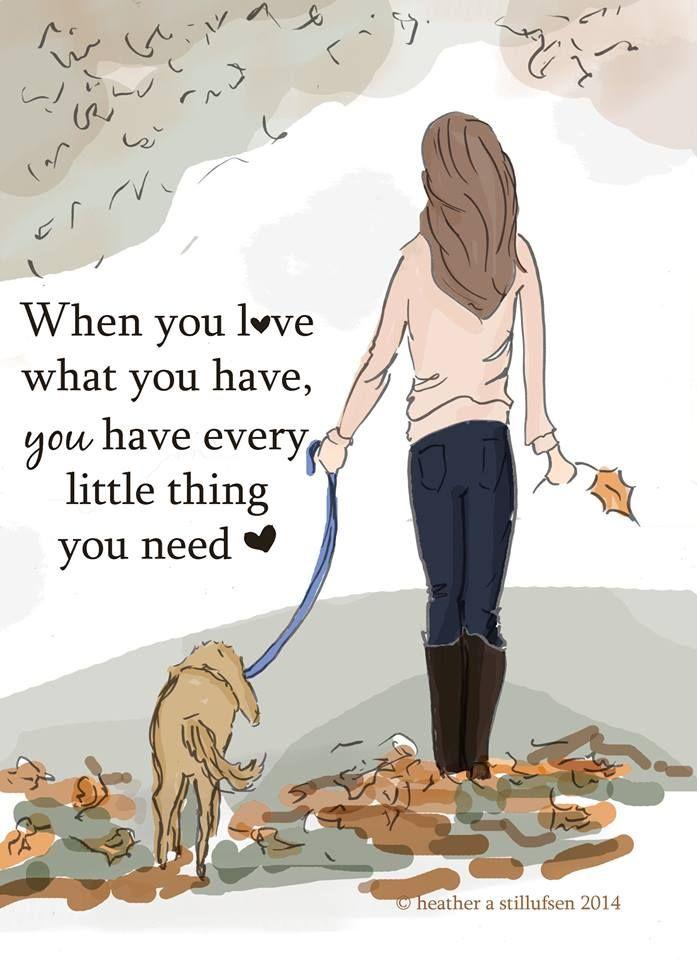 Ha szereted és tudod értékelni amid/akid van, akkor mindened megvan …