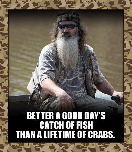 #DuckDynasty First you're happy happy happy, then you're crabby crabby crabby