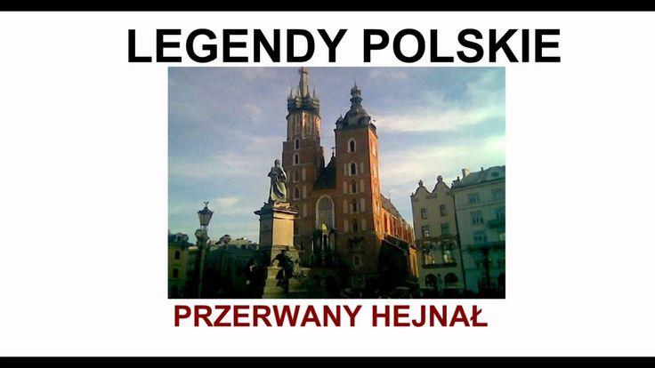 Przerwany Hejnał - Legendy polskie