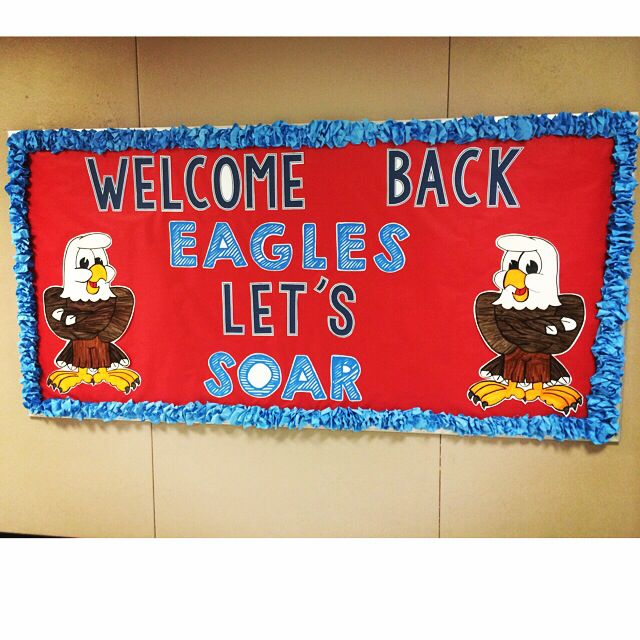 Eagle Themed Welcome Back Board by Kristi Dunckelman