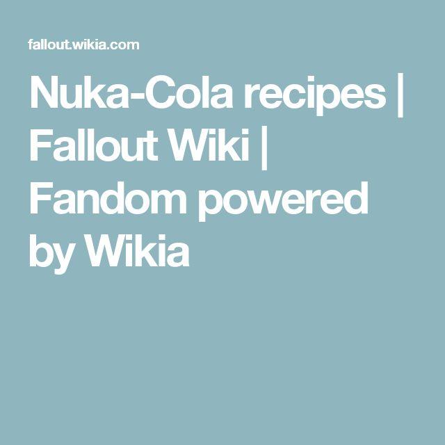 Nuka-Cola recipes | Fallout Wiki | Fandom powered by Wikia
