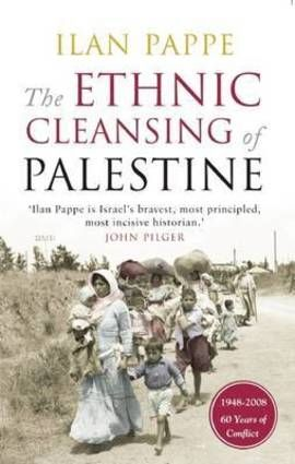 The Ethnic Cleansing of Palestine (Paperback): 9781851685554