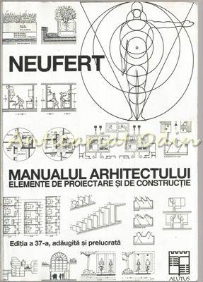 Manualul Arhitectului - Ernst Neufert
