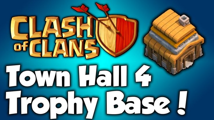awesome Clash Of Clans - Best Town Hall 4 Trophy Base - BEST CoC TH4 Trophy Base Layout  Best Defense Strategy for Clash of Clans Town Hall Level 4 - The Best Trophy Base Setup for TH4 (CoC) -Town Hall 4 Trophy Base - Town Hall 4 Defen...http://clashofclankings.com/clash-of-clans-best-town-hall-4-trophy-base-best-coc-th4-trophy-base-layout/