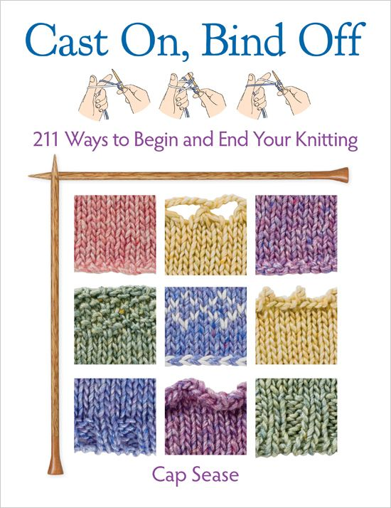 An encyclopedia of 211 (WOW!) ways to cast on and bind off.: 211,  Internet Site, Books,  Website, Head Of Garlic, Web Site, Binding, Crafts, Cap Sea