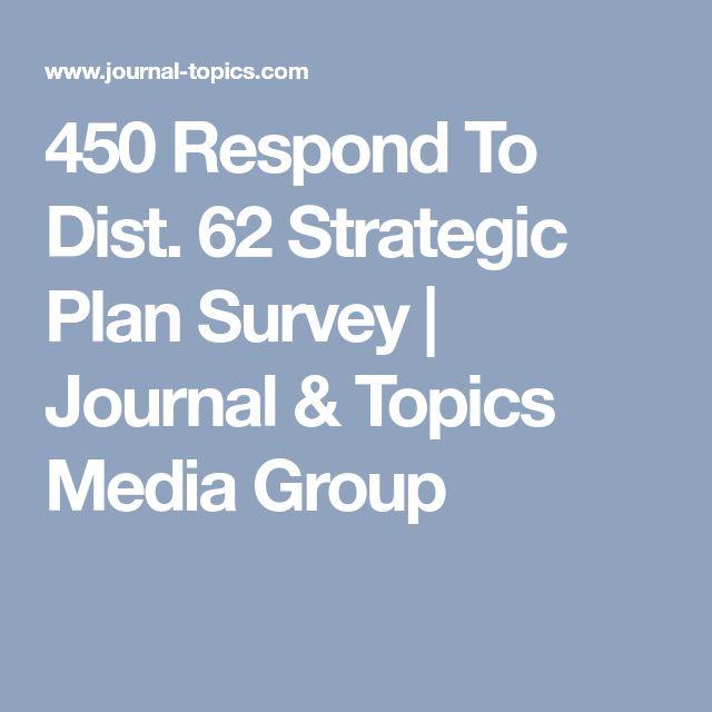 450 Respond To Dist. 62 Strategic Plan Survey | Journal & Topics Media Group