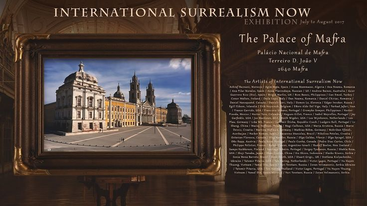 The Palace of Mafra - International Surrealism Now