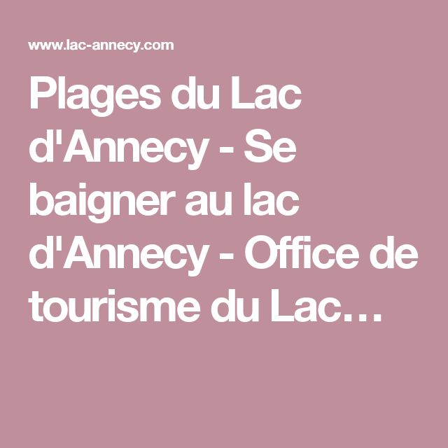Plages du Lac d'Annecy - Se baigner au lac d'Annecy - Office de tourisme du Lac…