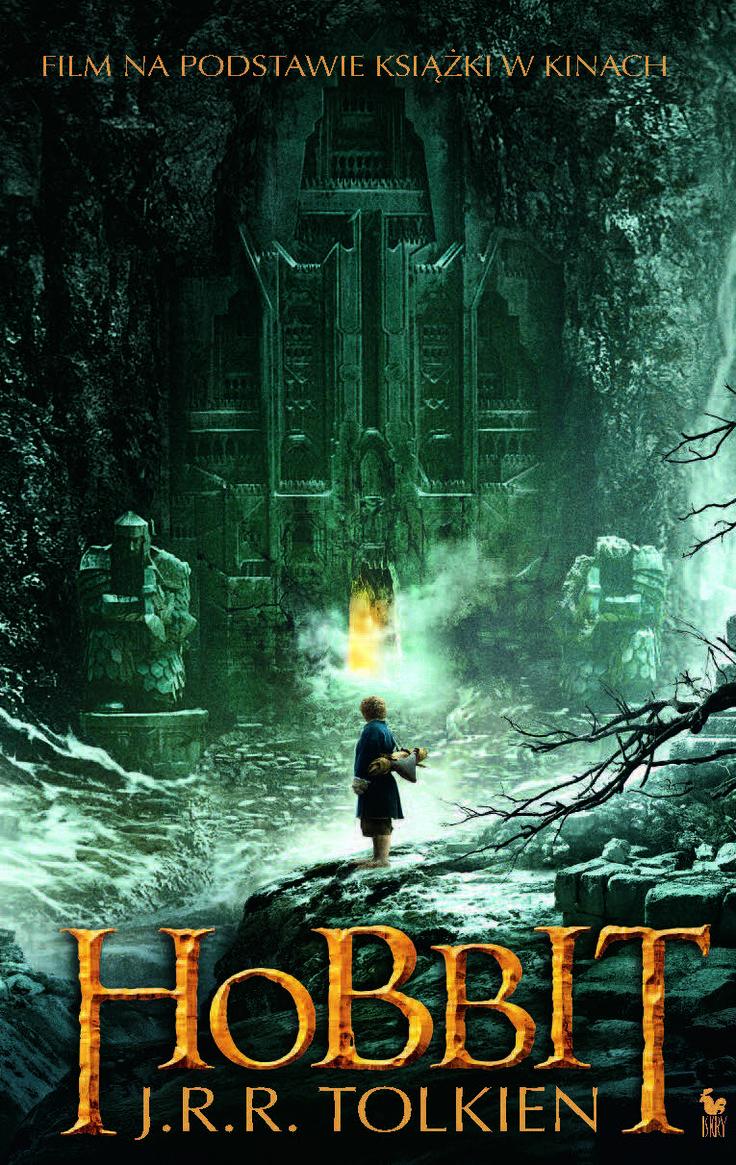 """Hobbit, czyli tam i z powrotem"" (The Hobbit or There and Back Again) J.R.R. Tolkien Translated by Maria Skibniewska Poems translated by Włodzimierz Lewik Cover by Film Published by Wydawnictwo Iskry 2013"
