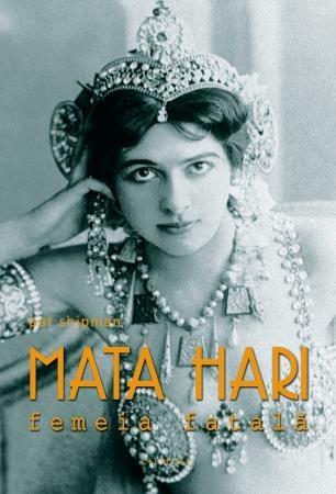 Devastator de frumoasă, devastator de lipsită de scrupule, Mata Hari şi-a pus întreaga putere de seducţie în slujba informaţiilor secrete. Şi, în 1917, aceeaşi devastatoare femeie a fost arestată, judecată şi executată pentru spionaj, sub acuzaţia că ar fi responsabilă pentru moartea a cincizeci de mii de soldaţi francezi.   http://www.nemira.ro/diverse/mata-hari-femeia-fatala--1691