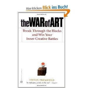 """The War of Art: Break Through the Blocks and Win Your Inner Creative Battles"" von Steven Pressfield"