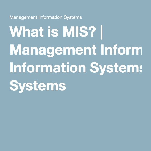 What is MIS? | Management Information Systems