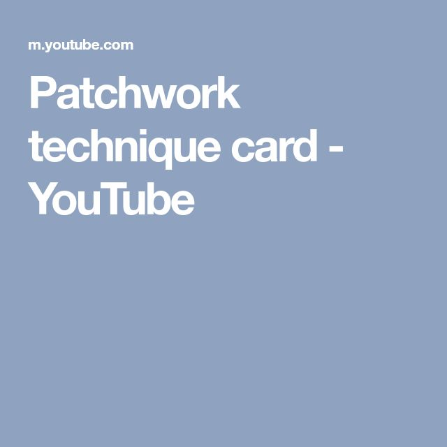 Patchwork technique card - YouTube