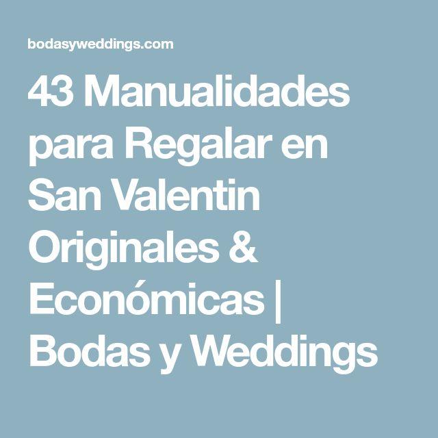 43 Manualidades para Regalar en San Valentin Originales & Económicas | Bodas y Weddings