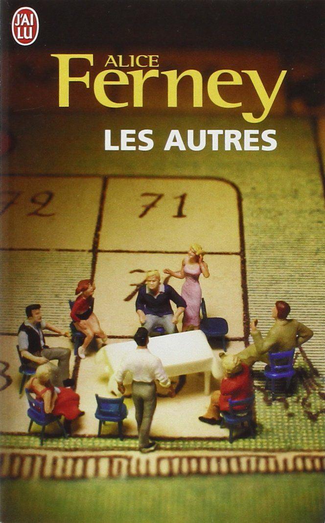 Amazon.fr - Les autres - Alice Ferney - Livres
