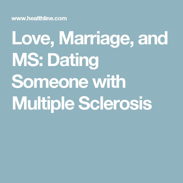 Dating someone with multiple sclerosis