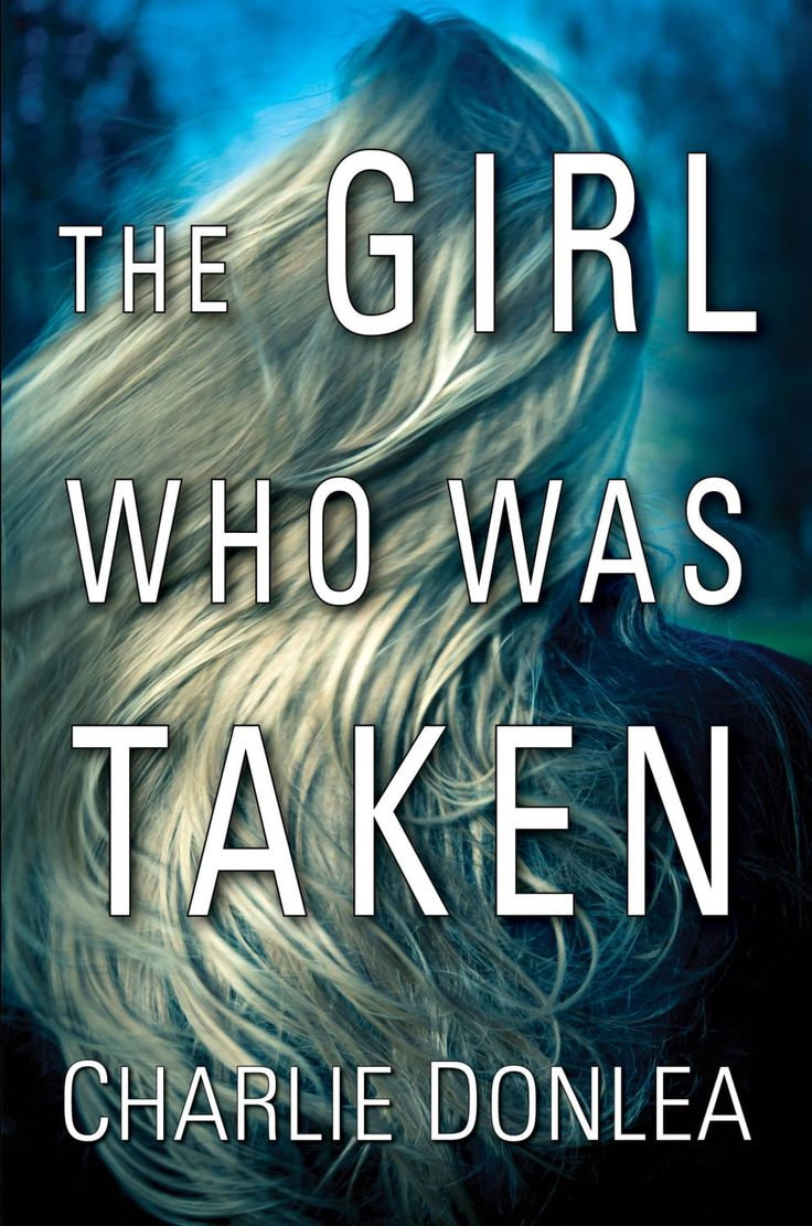 The Girl Who Was Taken By Charlie Donlea  Bookbub