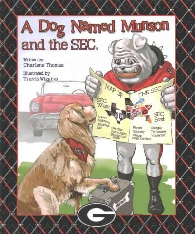 A Dog Named Munson and the Sec