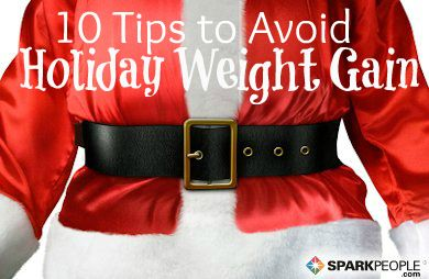 10 Tips to Avoid Holiday Weight Gain via @SparkPeople