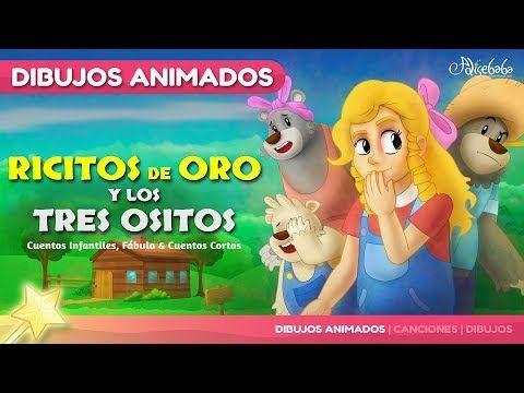 Ricitos De Oro Y Los Tres Ositos Cuentos Infantiles En Español Youtube Cuentos Infantiles En Español Ricitos De Oro Pinocho Cuento Infantil