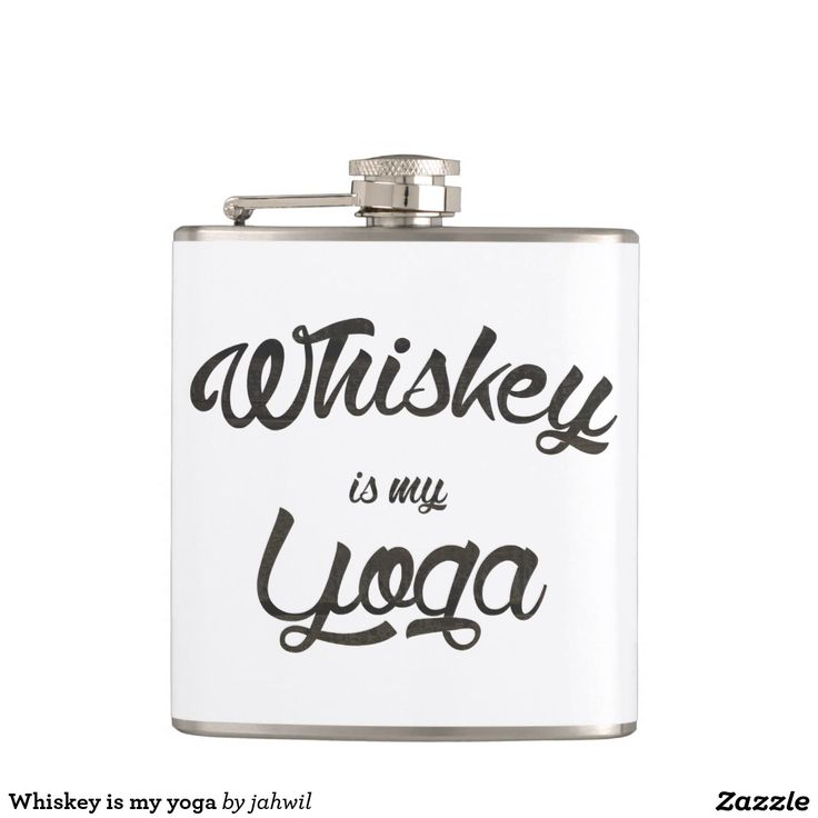 #Whiskeyismyyoga #funnyquotes #whiskey #yoga #funnygift  Whiskey is my yoga flask